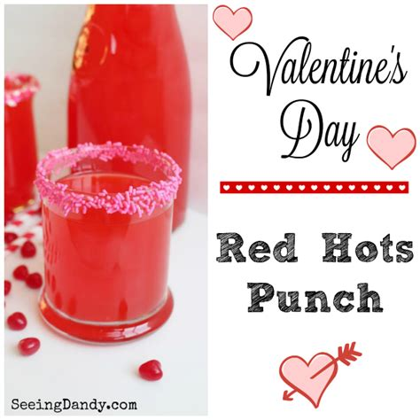 valentines punch hots s day punch recipe seeing dandy