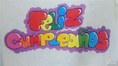 imagenes de feliz cumpleaños en graffiti como hacer una manta que diga feliz cumplea 209 os youtube