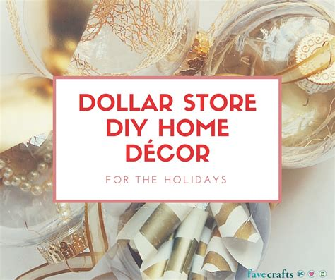 diy crafts for home dollar store diy home d 233 cor for the holidays favecrafts
