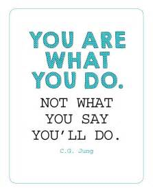 Sunday encouragement you are what you do 6 1 14