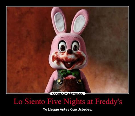 imagenes graciosas five nights at freddy s lo siento five nights at freddy s desmotivaciones
