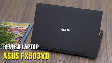 Asus Notebook Q301 Review review laptop asus fx503vd