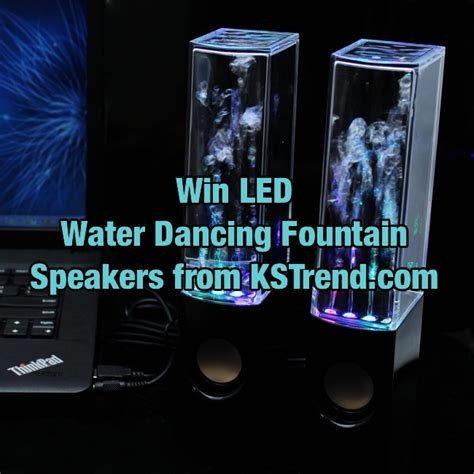 Led Giveaways - win led water dancing fountain speakers from kstrend com holycool net
