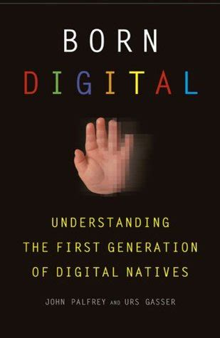 born digital ebook born digital understanding the first generation of