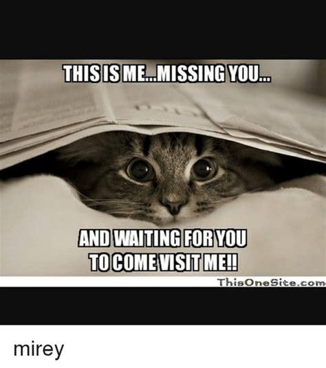 missing   waiting     visit