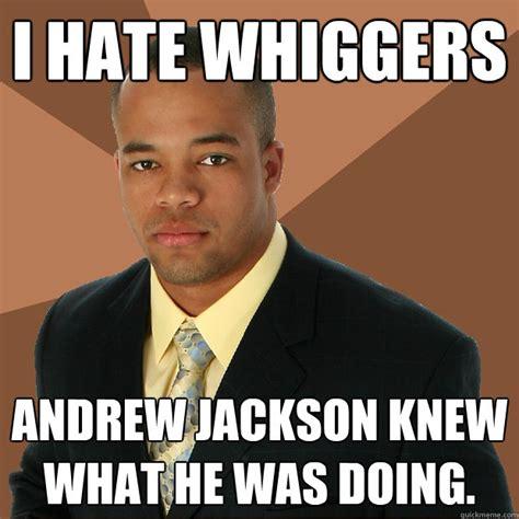 Andrew Meme - pics for gt andrew jackson meme