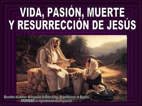 vida pasin y muerte 8466333886 vida pasion muerte y resurreccion de jesus