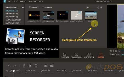 aplikasi edit film layar lebar aplikasi perekam layar gratis terbaik untuk windows trikpos