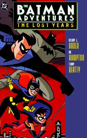 forgotten the forgotten volume 1 books batman adventures the lost years vol 1 dc comics database