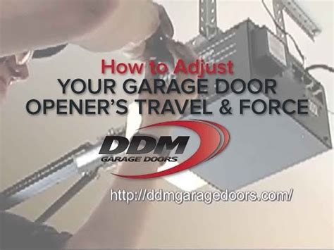How To Adjust Garage Door Opener by How To Adjust Your Garage Door Opener S Travel And