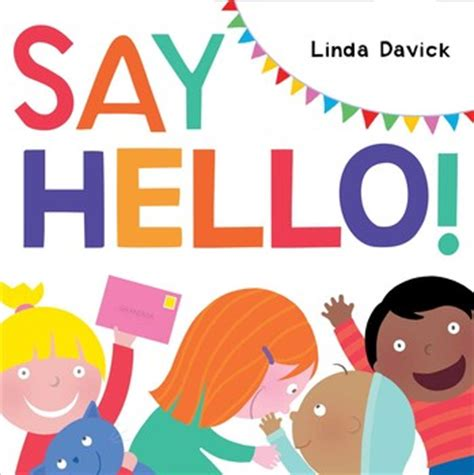 hi it s me books say hello book by davick official publisher