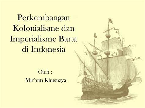 perkembangan film laga di indonesia perkembangan kolonialisme dan imperialisme barat di indonesia