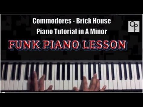 tutorial piano funk commodores brick house piano tutorial funk youtube