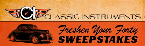 Instrument Sweepstakes - classic instruments freshen your forty sweepstakes hotrod hotline