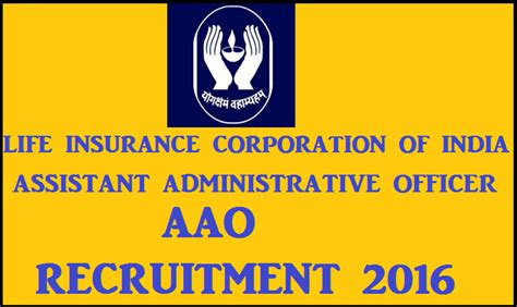 lic aao application 2016 700 lic aao recruitment 2016 notification apply for