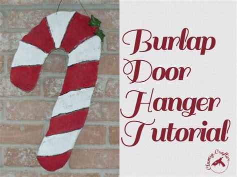 How To Make Door Hangers by Burlap Door Hanger Tutorial Clumsy Crafter