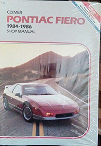 book repair manual 1984 pontiac fiero head up display pontiac fiero 1984 1986 shop manual clymer automotive repair series everything that s cool