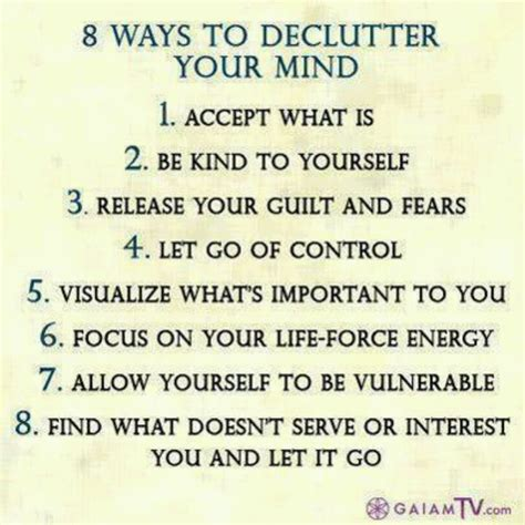 15 Ways To Declutter Your Mind by Declutter Your Mind Quotes