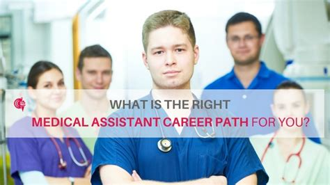 what is the right medical assistant career path for you
