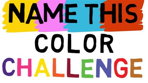 challenges in the world challenge say the color and not the word right