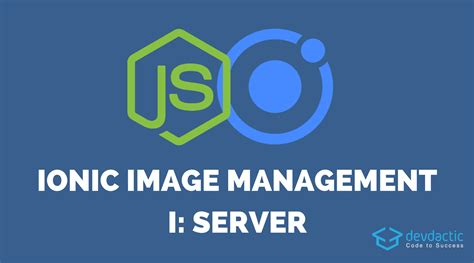 ionic tutorial backend ionic image upload and management with node js part 1