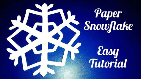 How To Make A Snowflake Out Of Paper - paper snowflake easy tutorial