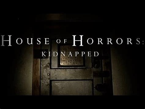 house of horrors kidnapped house of horrors kidnapped season 1 episode 12 human currency youtube