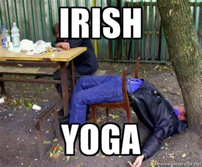 Drunk Yoga Meme - playlist luck o the irish jam 03 17 13 three dog yoga