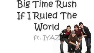 download coldplay rule the world mp3 if i ruled the world lyrics ft iyaz big time rush