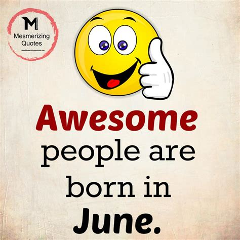 In June born in june quotes www pixshark images galleries