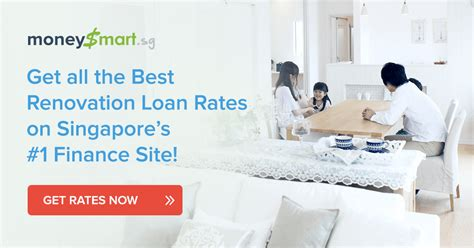 house renovation loan singapore house renovation loan singapore best renovation loan interest rates 2017 singapore