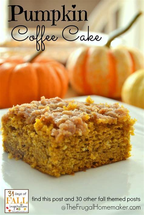 31 days of fall inspiration pumpkin coffee cake