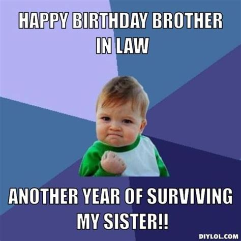 Happy Birthday Brother Meme - 100 happy birthday memes for friends brothers sisters cousins