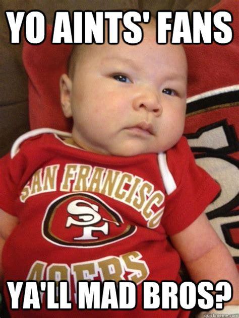 Anti 49ers Meme - 49ers baby memes quickmeme