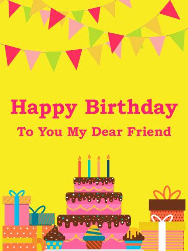 Happy Birthday To My Friend Cards Template by To My Dear Friend Happy Birthday Card Birthday