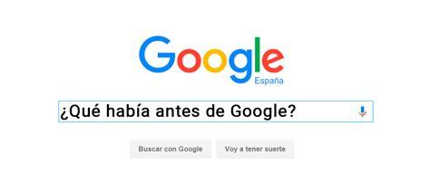 antes de que los 8420676020 5 buscadores que lo petaron antes de google