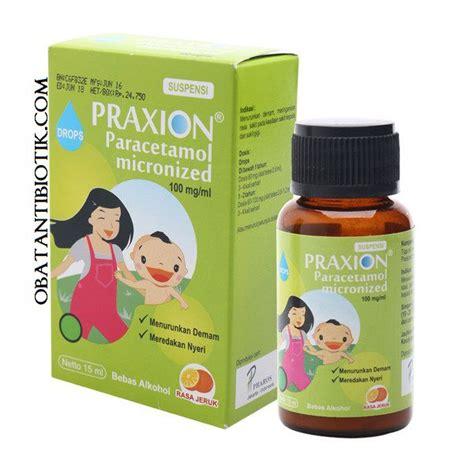 Praxion Paracetamol Drop 7 Jenis Obat Panas Dingin Dan Batuk Yang Bisa Didapatkan