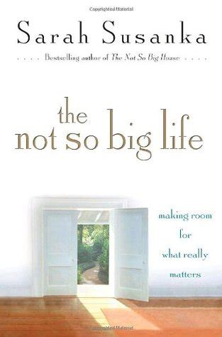 Not So Big Life | the not so big life making room for what really matters