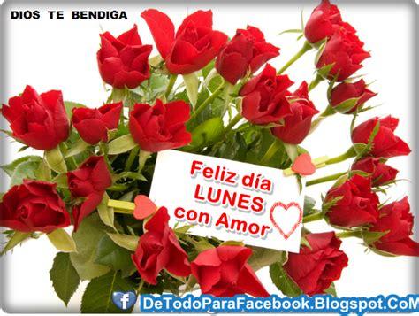 imagenes de feliz lunes con frases de amor imagenes bonitas para muro de facebook feliz lunes
