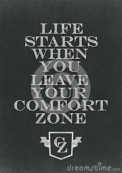 starts when you leave your comfort zone written