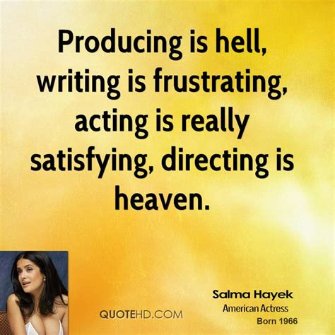 Is Hell By Various Authors salma hayek quotes quotehd