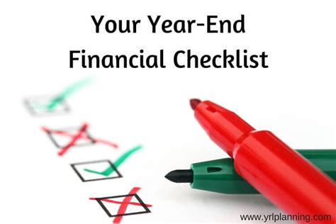 when does the new financial your year end financial checklist your richest