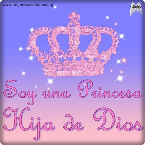 imagenes religiosas para una hija soy una princesa hija de dios facebook imagenes