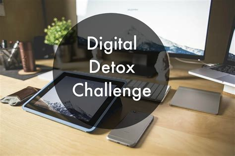 How To Do Digital Detox by Digital Detox Challenge Madame Gourmand Lifestylemadame