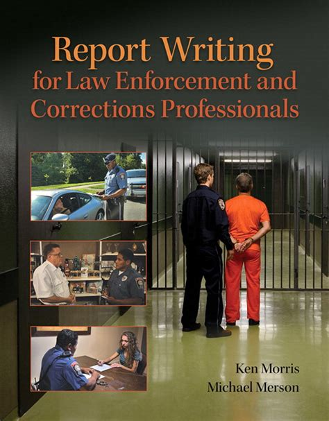 Report Writing Concepts For Enforcement by Morris Merson Report Writing For Enforcement And Corrections Professionals Student Value