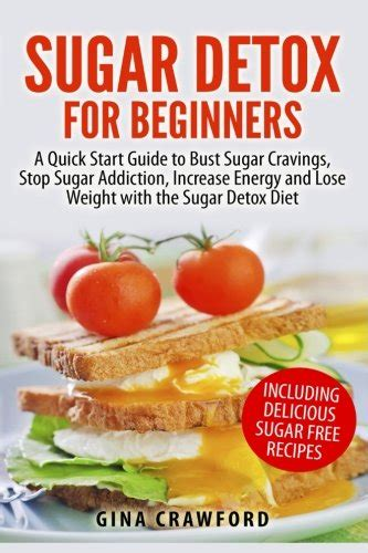8 Week Sugar Detox by Detox Archives How To Books
