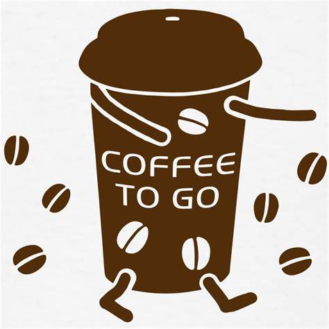 to go coffee to go v t shirt spreadshirt