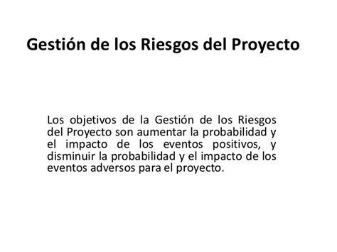 los peligro del deleite gesti 243 n de los riesgos del proyecto