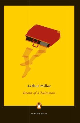themes in the book death of a salesman death of a salesman by arthur miller 9780140481341