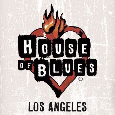 house of music los angeles house of blues los angeles hoblosangeles twitter